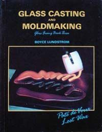 90407-Glass Casting And Moldmaking Bk.